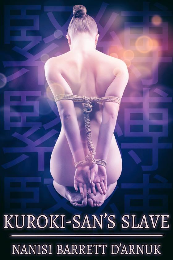 <i>Kuroki-san's Slave</i> by Nanisi Barrett D'Arnuk