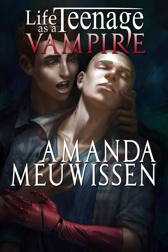 <i>Life as a Teenage Vampire</i> by Amanda Meuwissen
