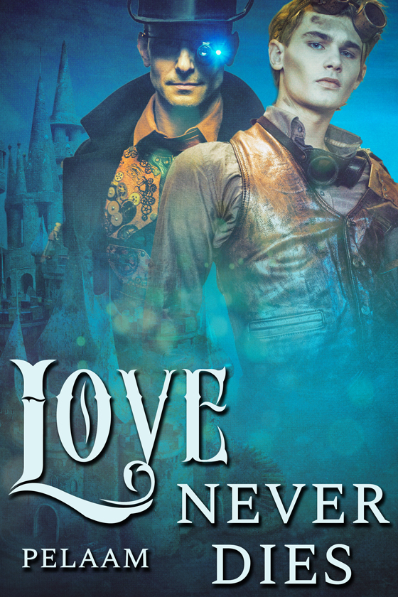 <i>Love Never Dies</i> by Pelaam