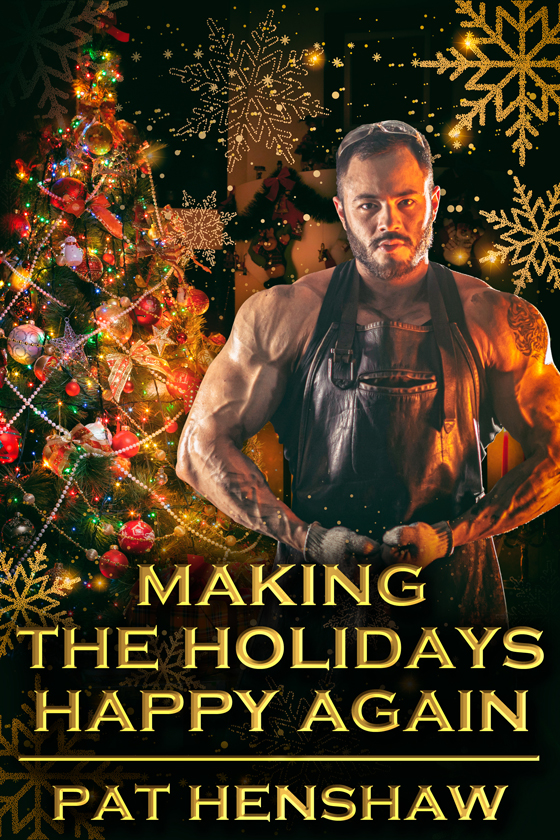 <i>Making the Holidays Happy Again</i> by Pat Henshaw