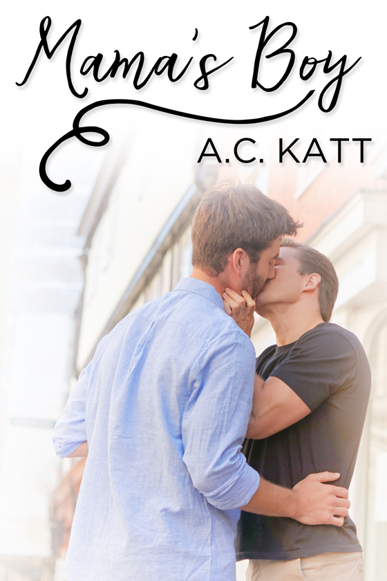 <i>Mama's Boy</i> by A.C. Katt