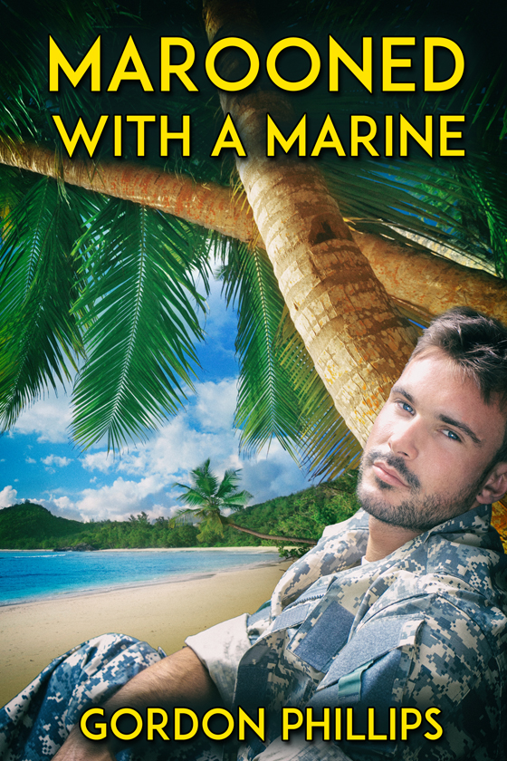<i>Marooned with a Marine</i> by Gordon Phillips