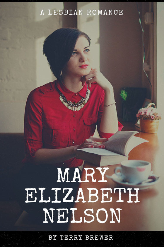 <i>Mary Elizabeth Nelson</i> by Terry Brewer