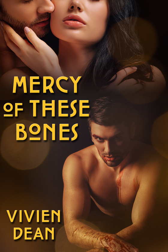 <i>Mercy of These Bones</i> by Vivien Dean