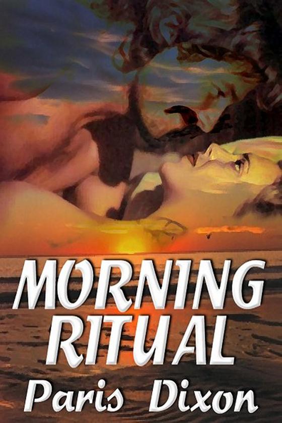 <i>Morning Ritual</i> by Paris Dixon