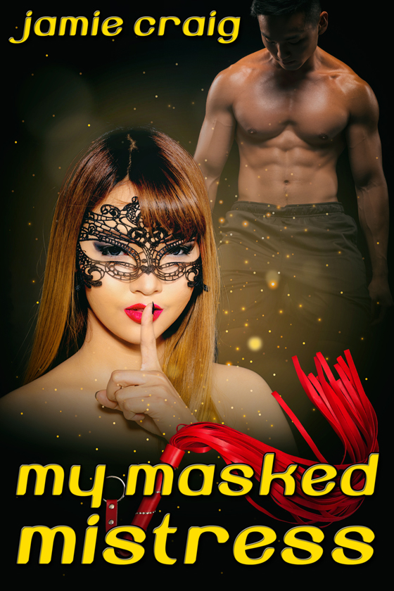 <i>My Masked Mistress</i> by Jamie Craig