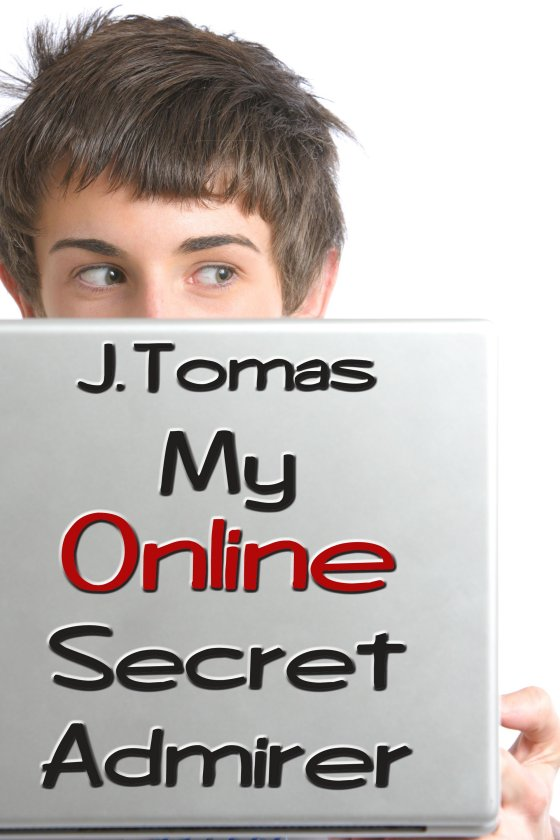 My Online Secret Admirer - Click Image to Close