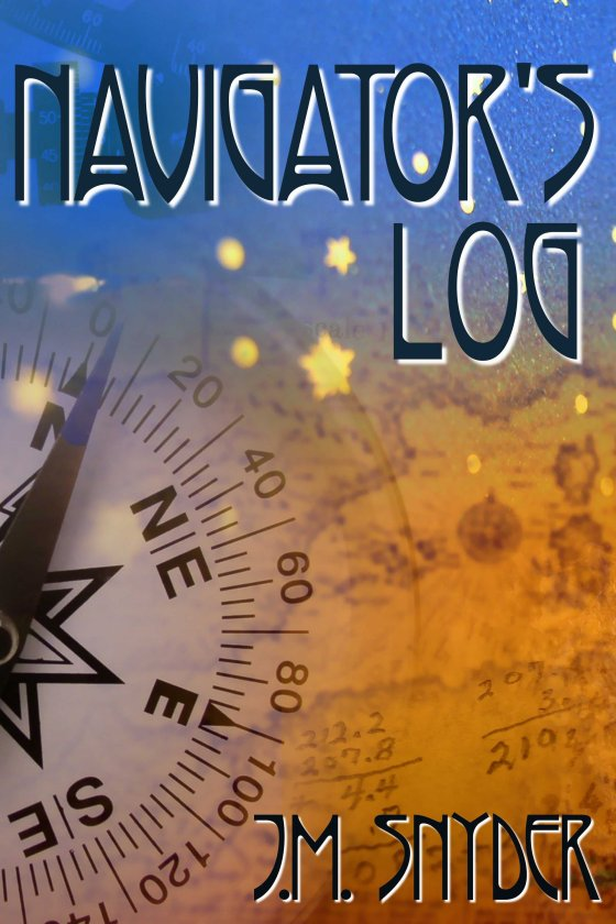 Navigator's Log by J.M. Snyder
