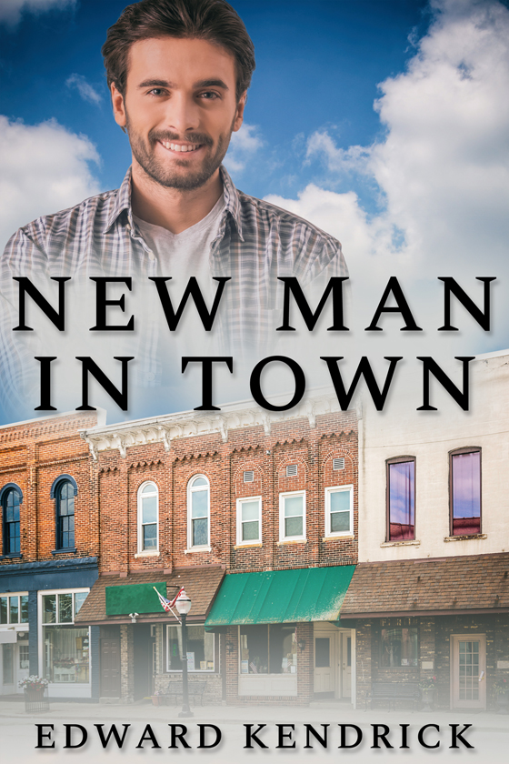 <i>New Man in Town</i> by Edward Kendrick