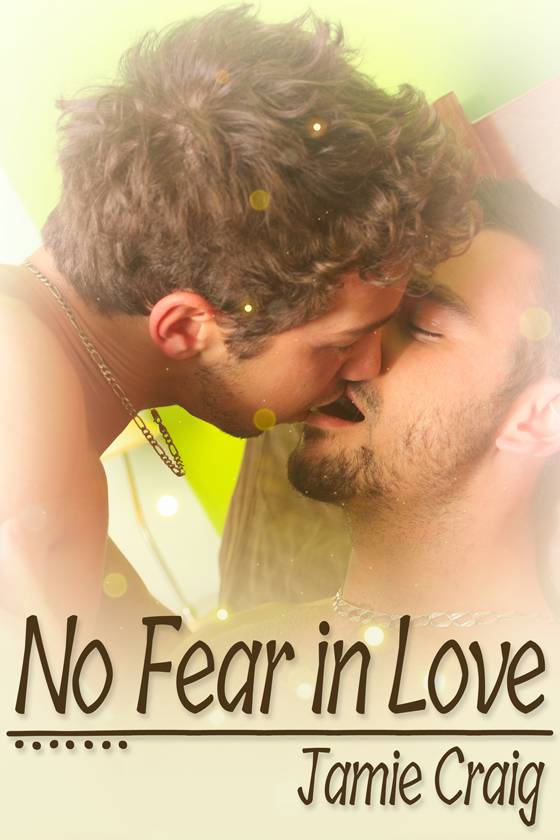 <i>No Fear in Love</i> by Jamie Craig
