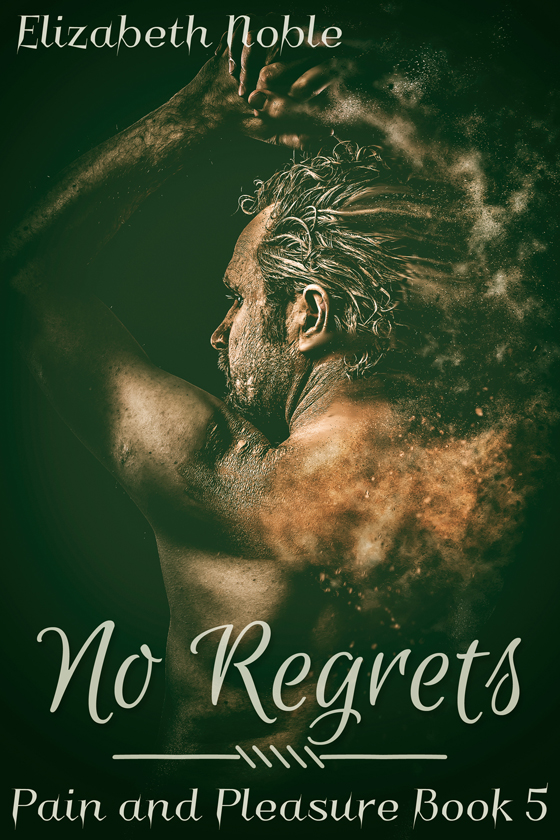 <i>No Regrets</i> by Elizabeth Noble