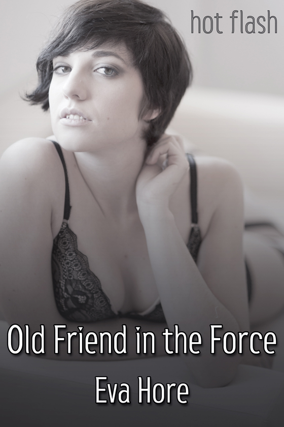 <i>Old Friend in the Force</i> by Eva Hore