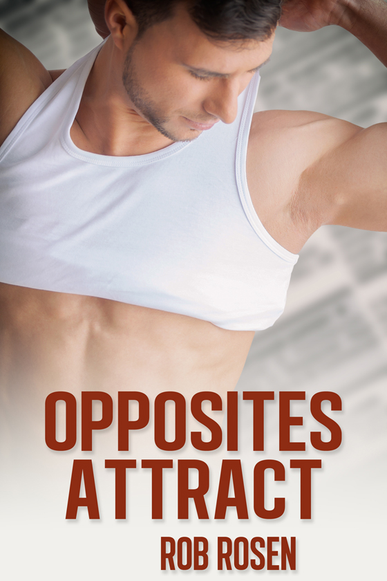 <i>Opposites Attract</i> by Rob Rosen