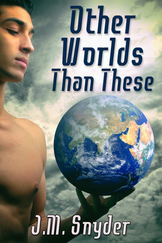 Other Worlds Than These Box Set by J.M. Snyder