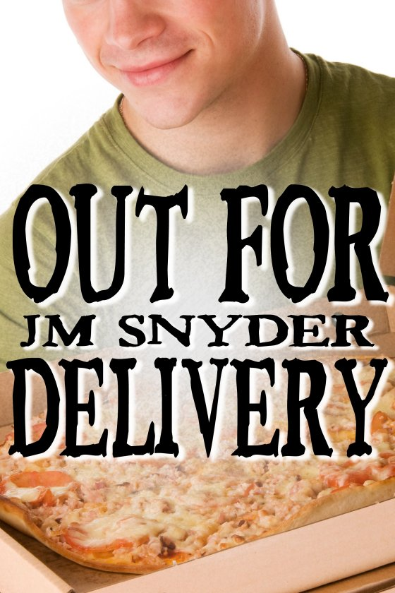 Out for Delivery by J.M. Snyder