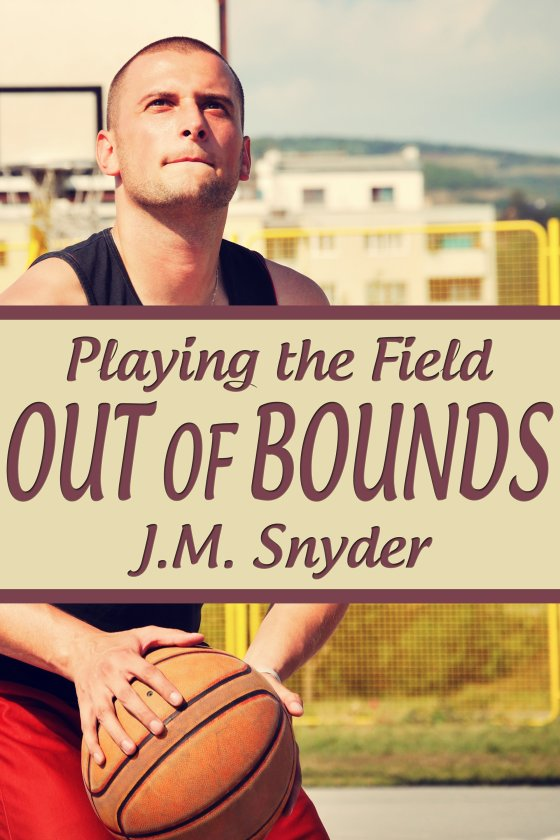 Playing the Field: Out of Bounds by J.M. Snyder