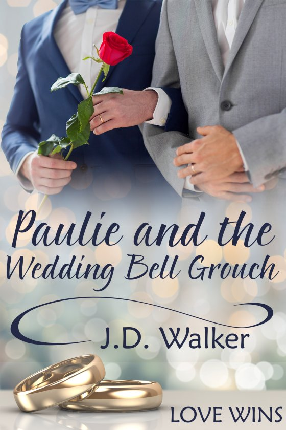 Paulie and the Wedding Bell Grouch