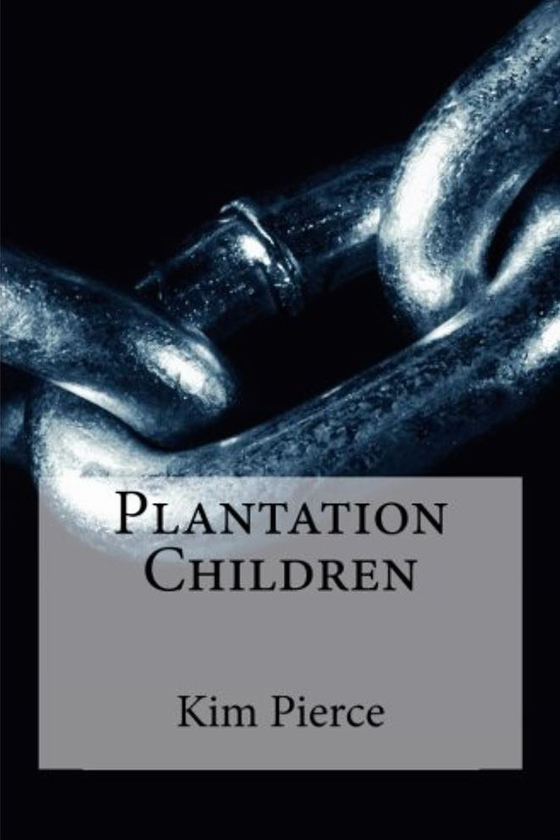 <i>Plantation Children</i> by Kim Pierce