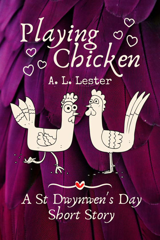 <i>Playing Chicken</i> by A.L. Lester