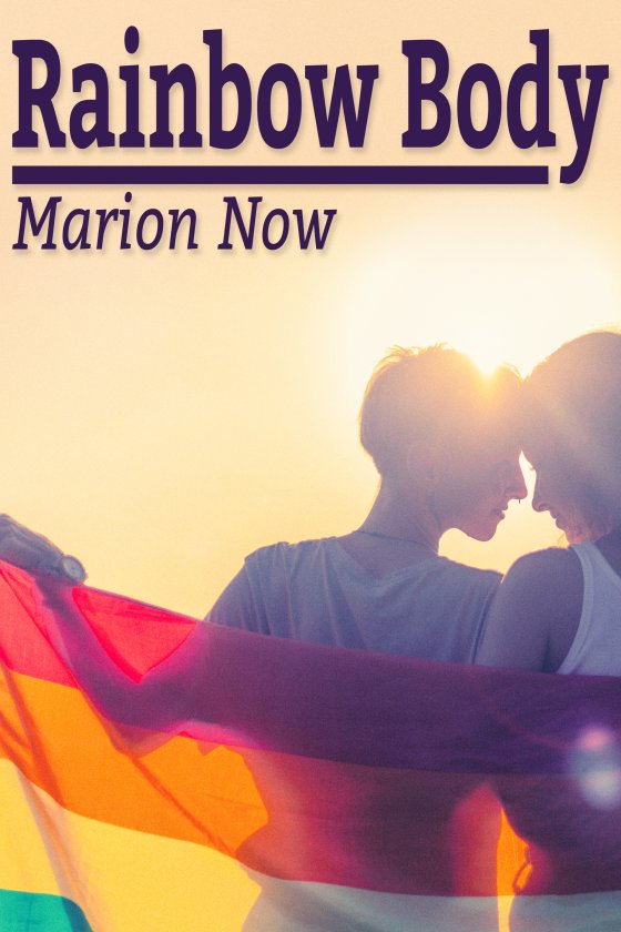 Rainbow Body by Marion Now