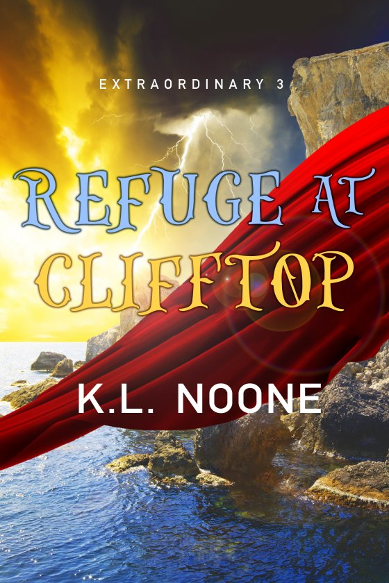 <i>Refuge at Clifftop</i> by K.L. Noone