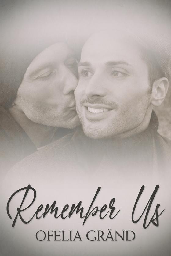 <i>Remember Us</i> by Ofelia Gränd