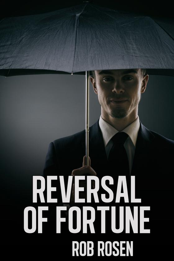 <i>Reversal of Fortune</i> by Rob Rosen