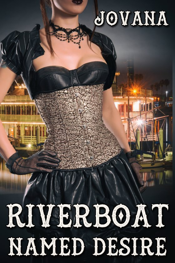 Riverboat Named Desire