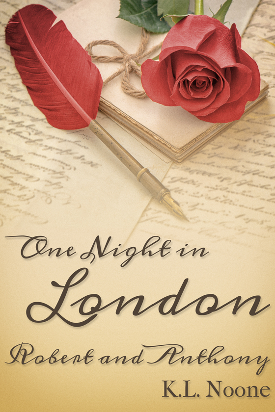 <i>One Night in London: Robert and Anthony</i> by K.L. Noone