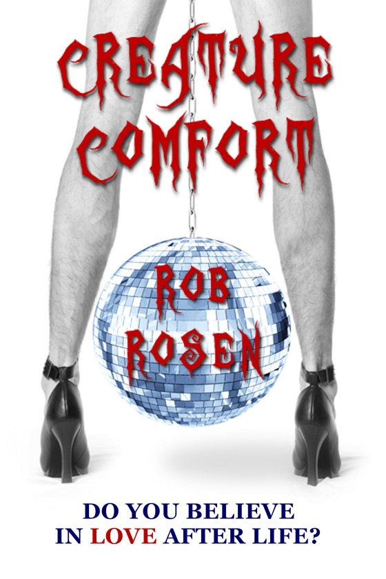 <i>Creature Comfort</i> by Rob Rosen