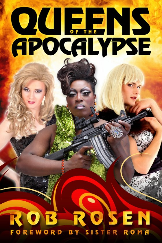 <i>Queens of the Apocalypse</i> by Rob Rosen