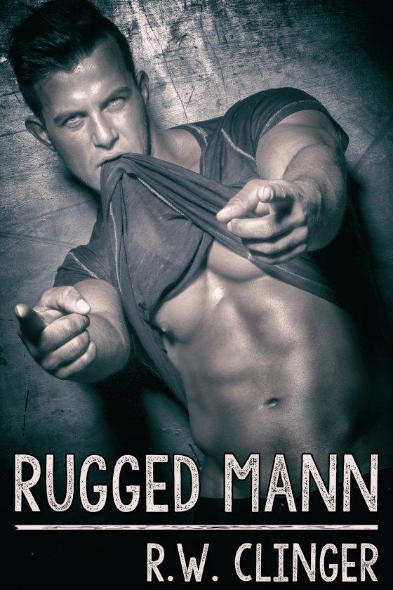 <i>Rugged Mann</i> by R.W. Clinger