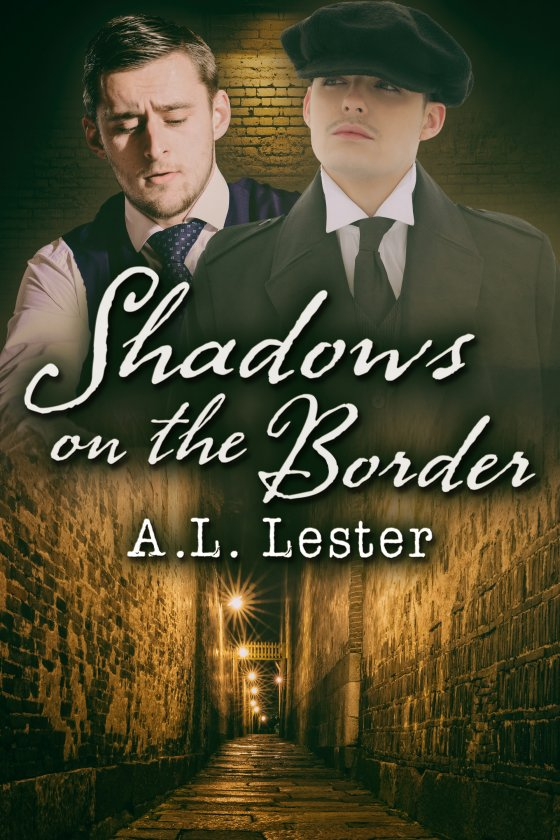 <i>Shadows on the Border</i> by A.L. Lester