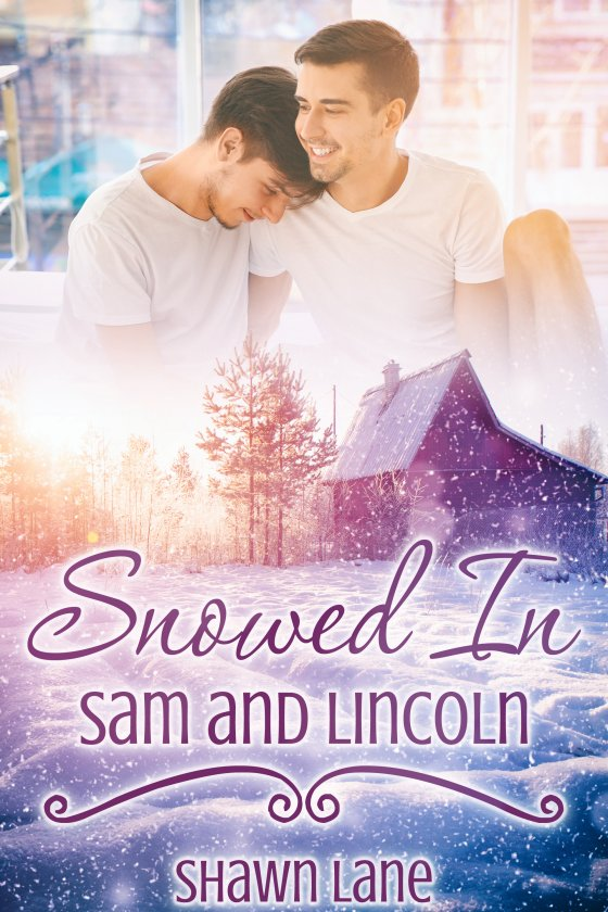 Snowed In: Sam and Lincoln