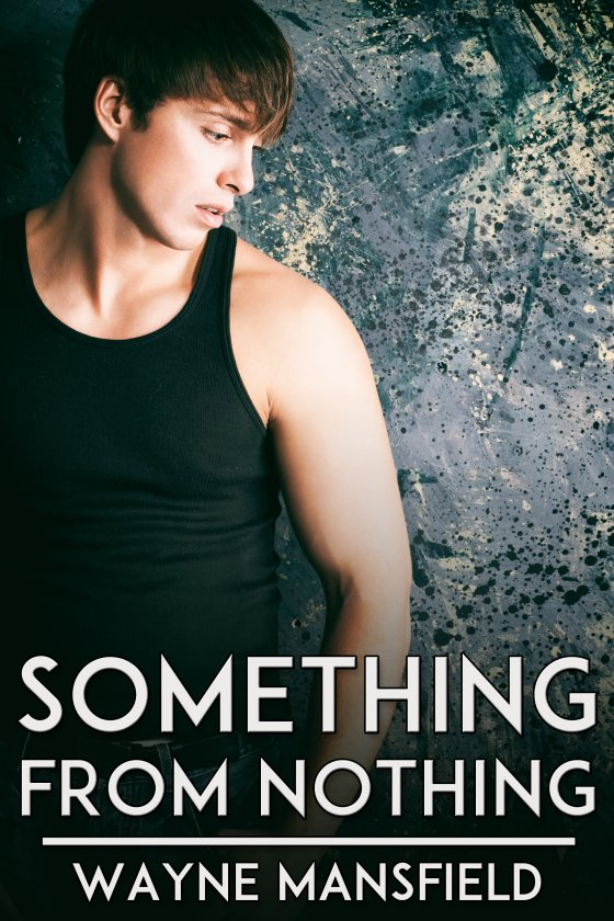 <i>Something from Nothing</i> by Wayne Mansfield