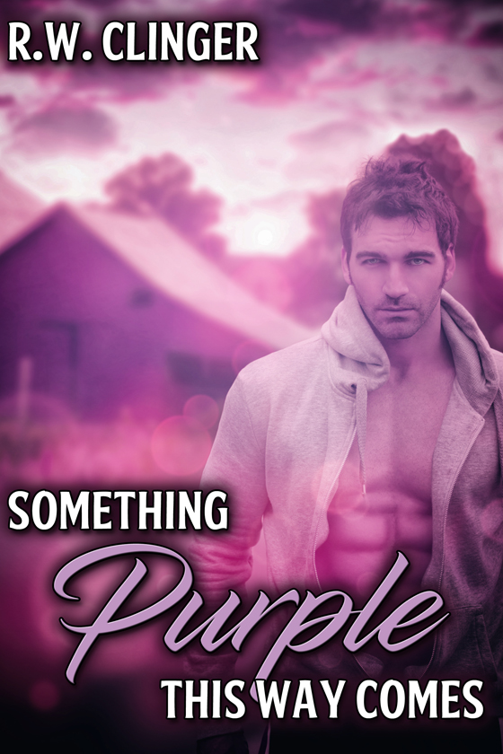 <i>Something Purple This Way Comes</i> by R.W. Clinger