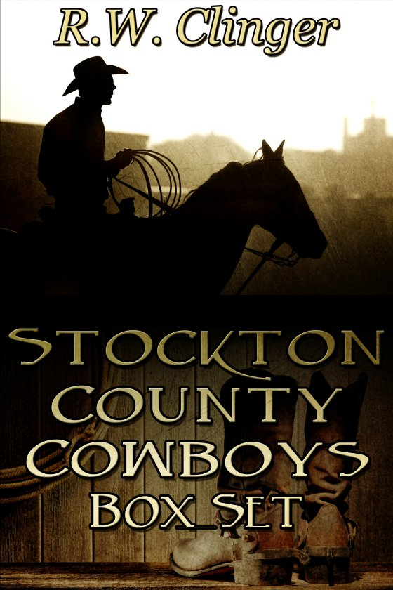 Stockton County Cowboys Box Set by R.W. Clinger