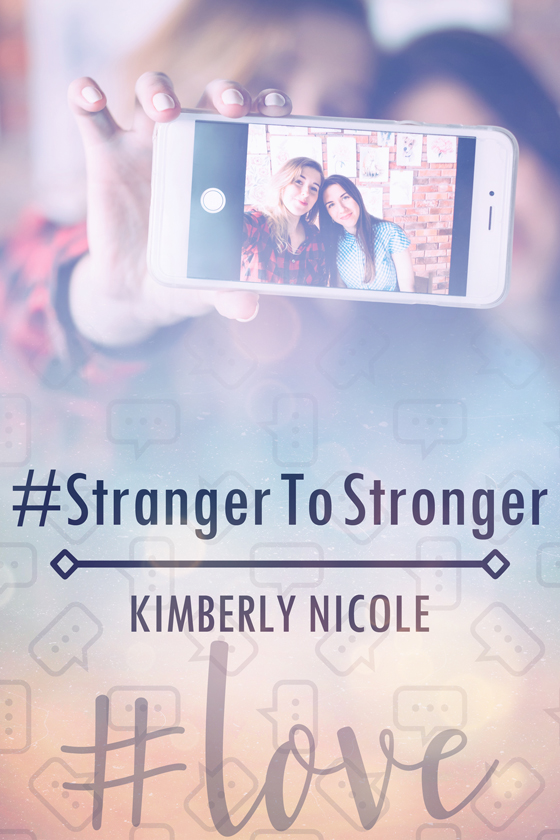 <i>#StrangerToStronger</i> by Kimberly Nicole