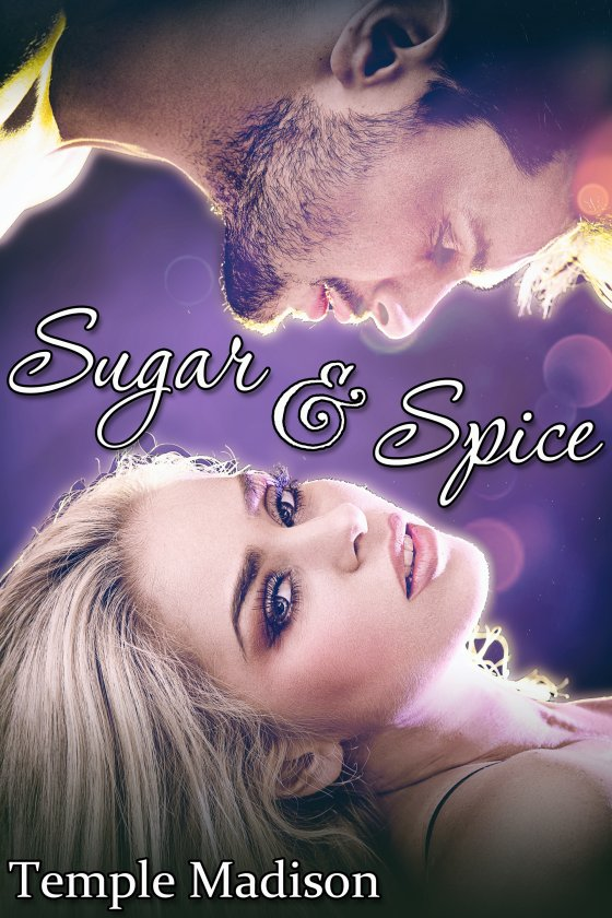 <i>Sugar and Spice</i> by Temple Madison