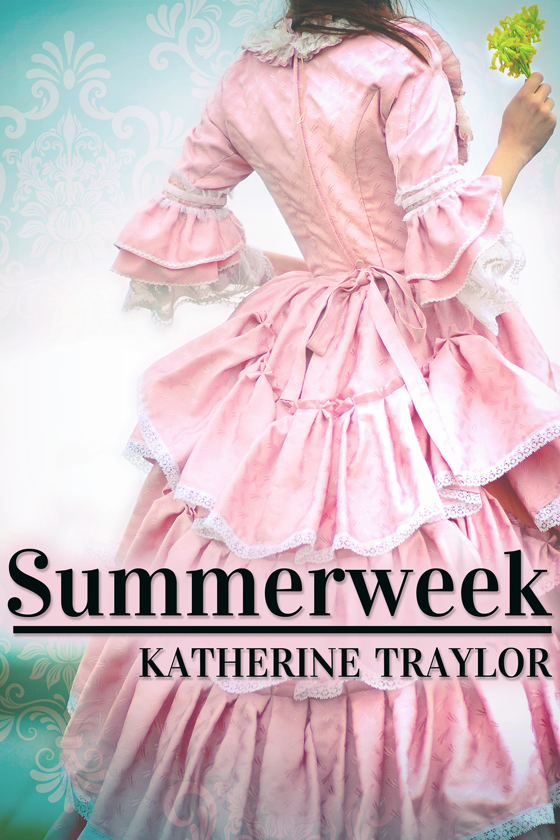<i>Summerweek</i> by Katherine Traylor