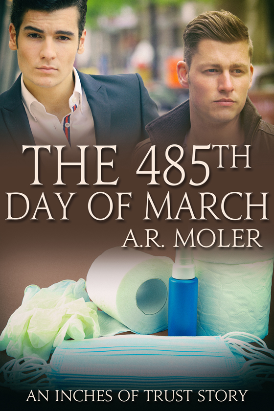 <i>The 485th Day of March</i> by A.R. Moler