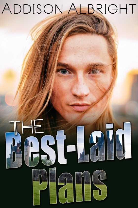 The Best-Laid Plans by Addison Albright