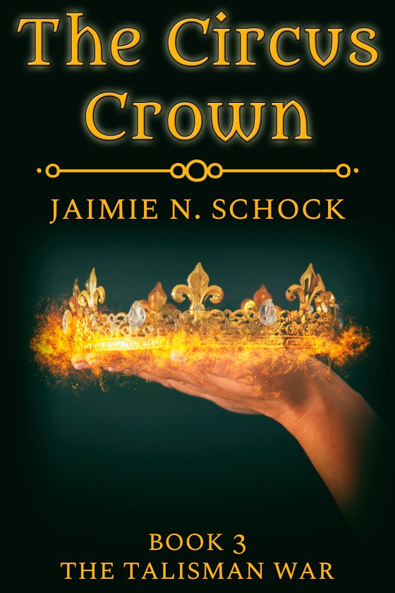 <i>The Circus Crown</i> by Jaimie N. Schock