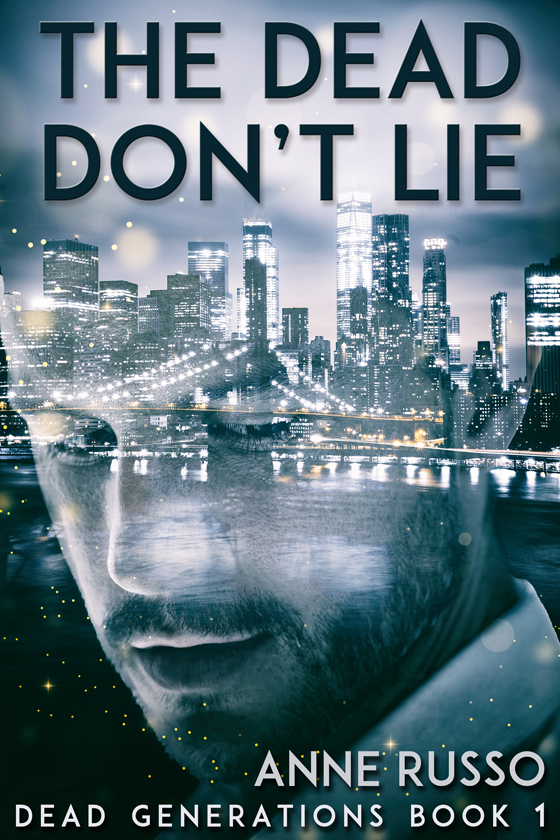 The Dead Don't Lie by Anne Russo