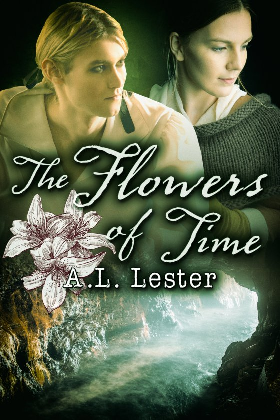 The Flowers of Time by A.L. Lester