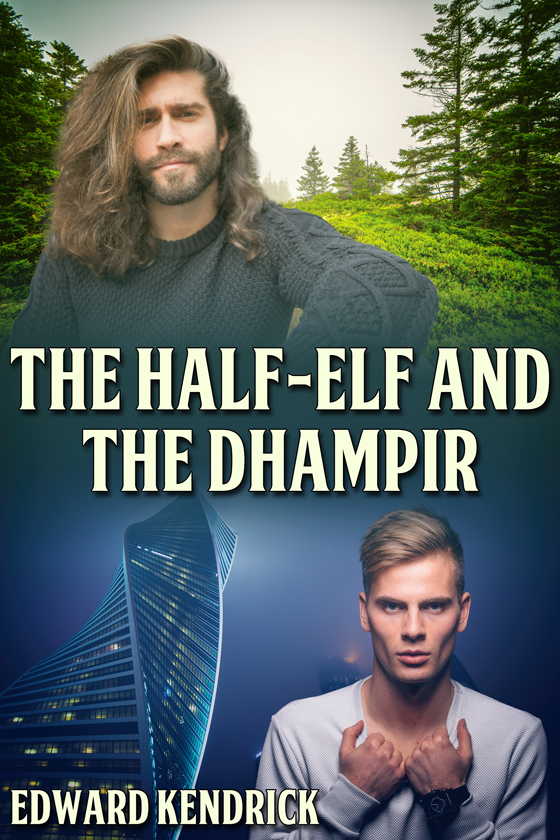 <i>The Half-Elf and the Dhampir</i> by Edward Kendrick
