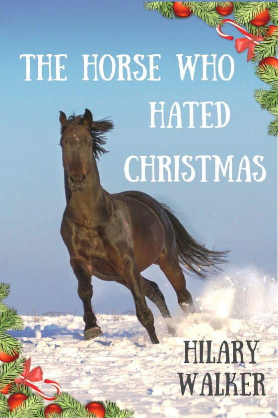 The Horse Who Hated Christmas