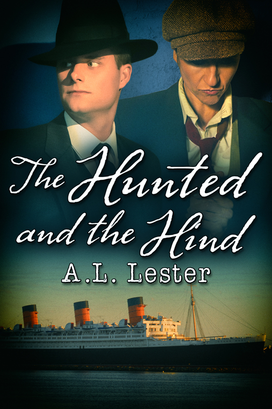<i>The Hunted and the Hind</i> by A.L. Lester