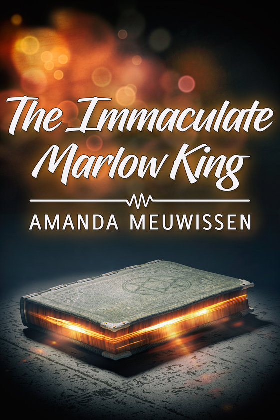 <i>The Immaculate Marlow King</i> by Amanda Meuwissen