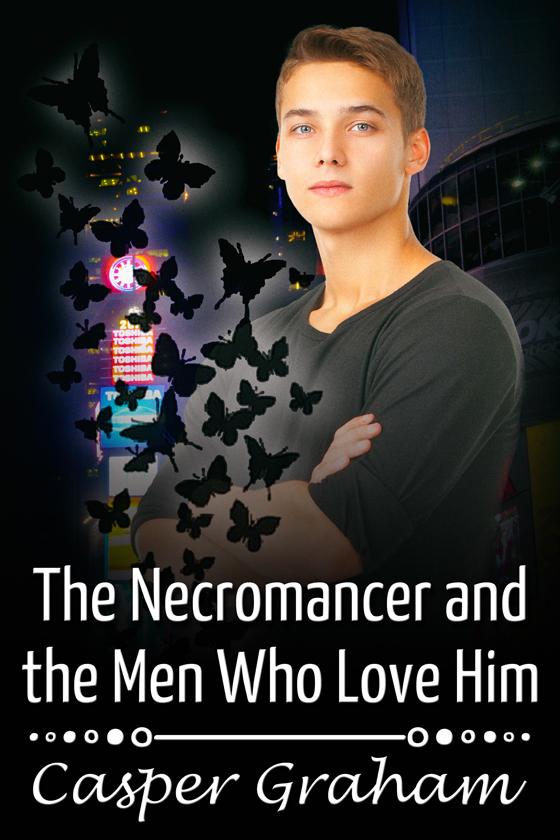 <i>The Necromancer and the Men Who Love Him</i> by Casper Graham
